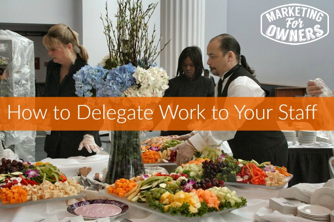 Caterers delegating work