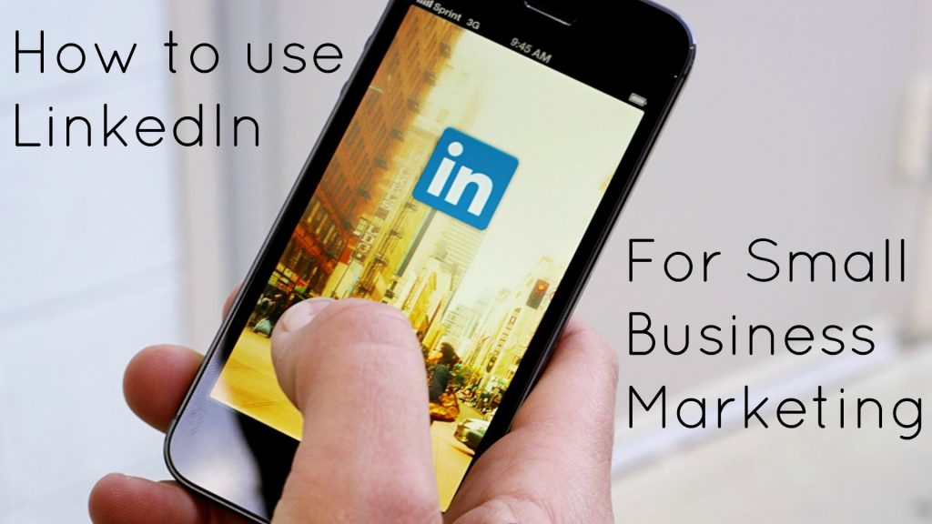 linkedin for small business marketing