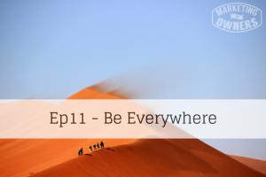 Be Everywhere – 11