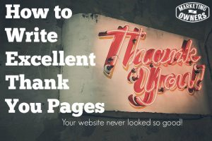 Oh, You Shouldn't Have!  Great Examples of Excellent Thank You Pages