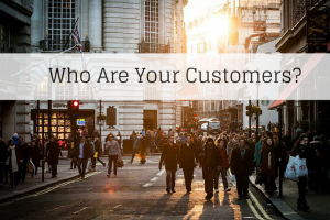 Who Are Your Customers? #5