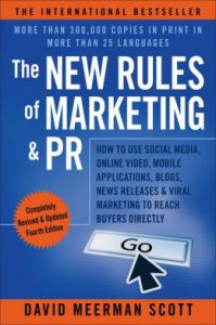 56 The New Rules of Marketing and PR David Meerman Scott
