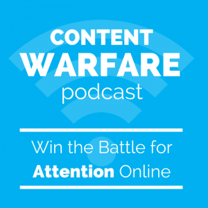 69- Content Warfare Podcast