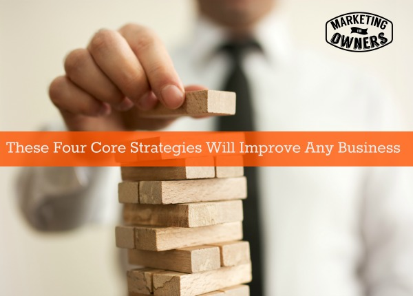 Four Core Strategies