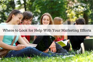 Where to Look for Help With Your Marketing Efforts – 59