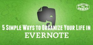 5 Simple Ways to Organize Your Life in Evernote