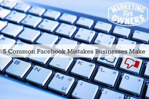 In Your Face -5 Common Facebook Mistakes and How Not to Make Them
