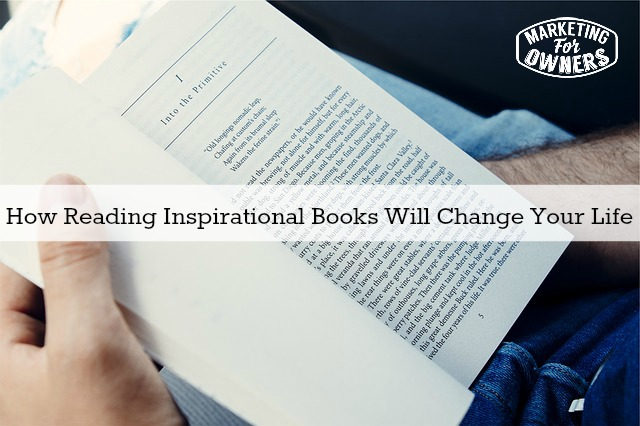 How Reading Inspirational Books Will Change Your Life