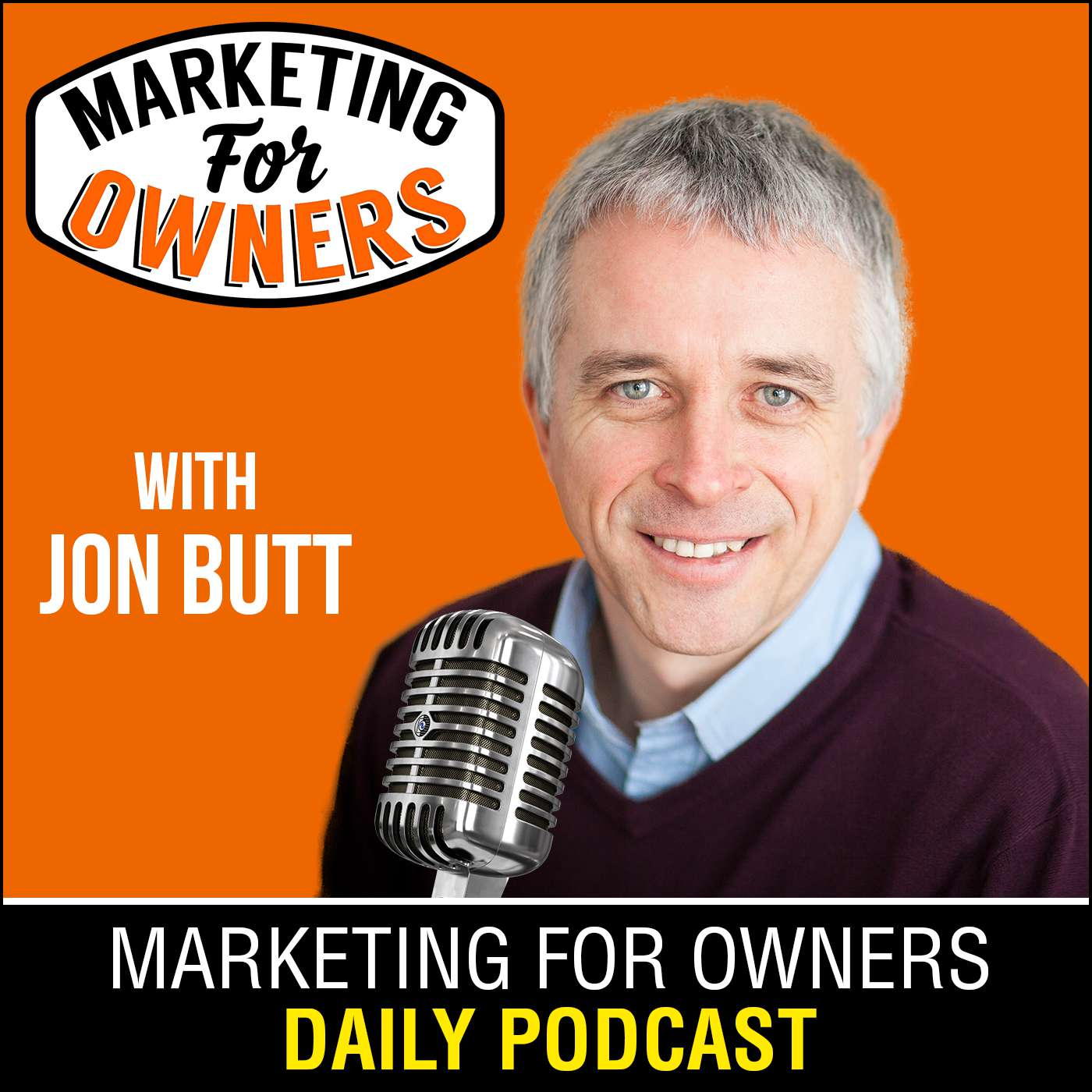 Marketing For Owners - Marketing Tips You Can Use Today | Expert Interviews With Millionaire Marketers