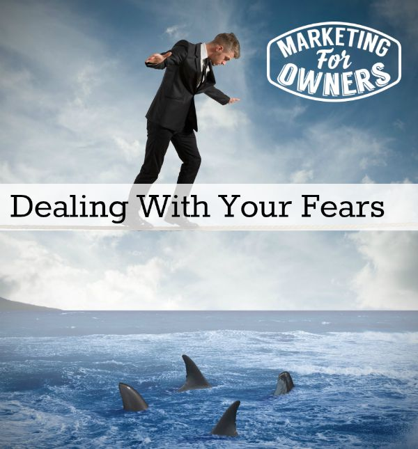 dealing with fears