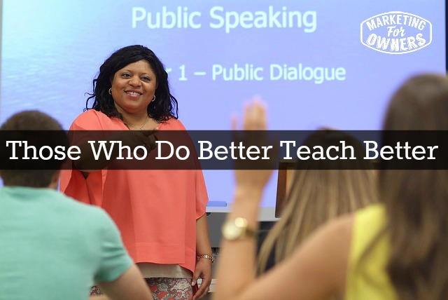 233 those who do better teach better