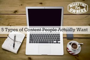 5 Types of Content People Actually Want #235