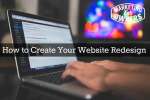 How to Create Your Website Redesign – #220
