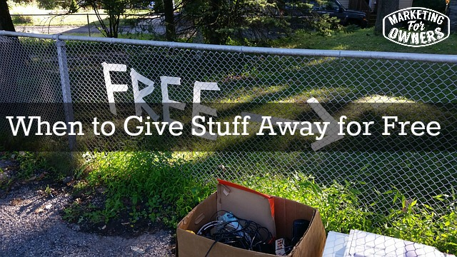 when to give stuff away for free