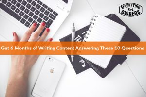 Answer These Questions and Create 6 Months of Content #260