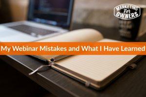 My Webinar Mistakes #262