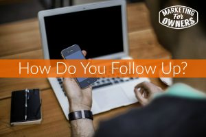How Do You Follow Up? #245