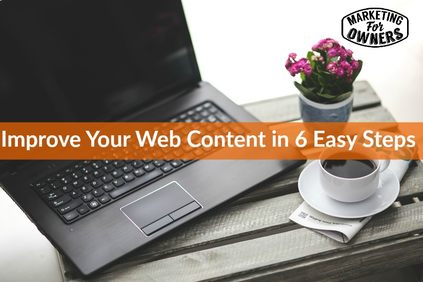 improve your web content in 6 easy steps