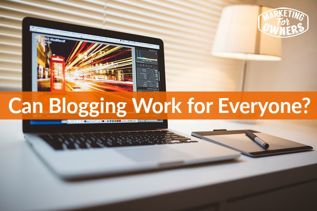 Can Blogging Work for Everyone