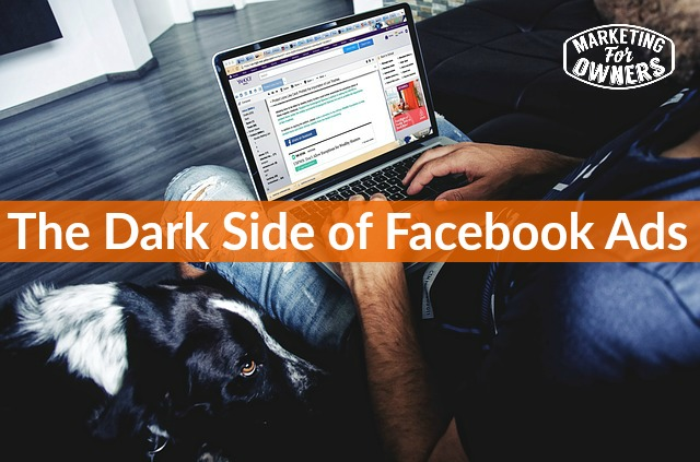 darkside of facebook ads