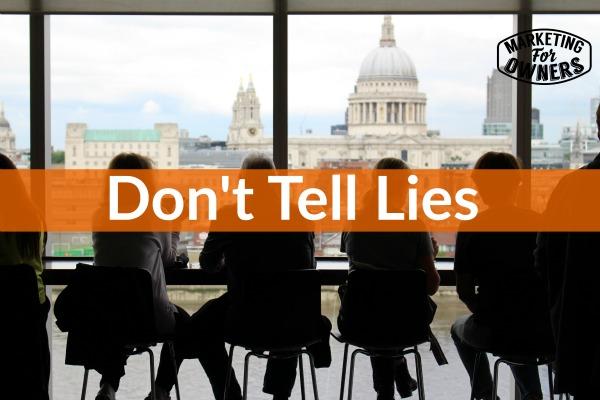 dont tell lies