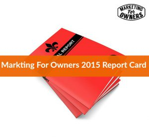 Our Marketing For Owners 2015 Progress Report #284