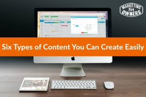 Six Types of Content You Can Create Easily #290