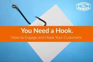You Need a Hook – What is Yours? #289