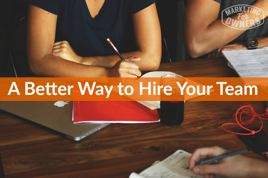 a better way to hire your team