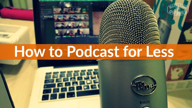 how to podcast for less