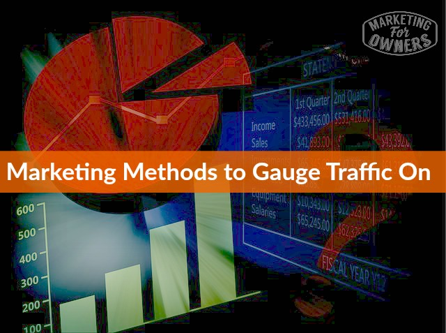 marketing methods to guage traffic on