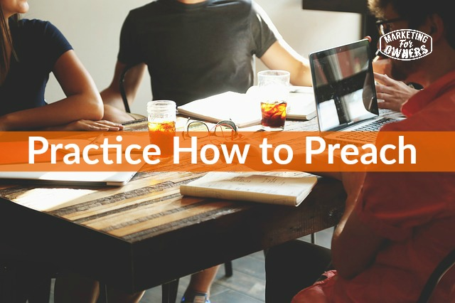 practice how to preach