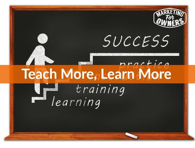 teach more learn more