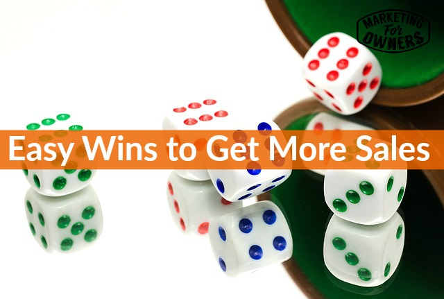 easy wins to get more sales