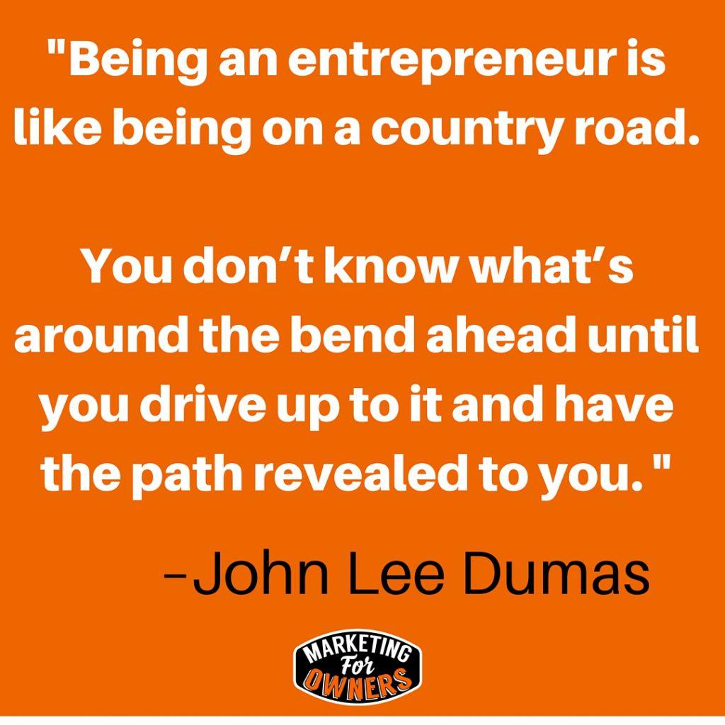 John Lee dumas quote