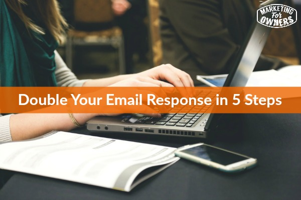 double your email response in 5 steps