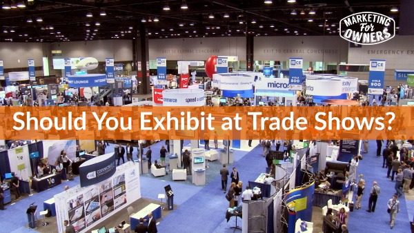 415 should you exhibit at a trade show