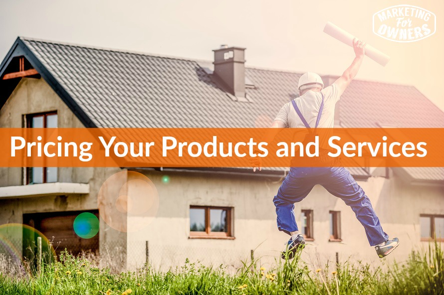 Pricing Your Products and Services