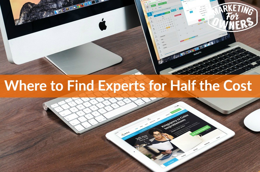 where to find experts for half the cost