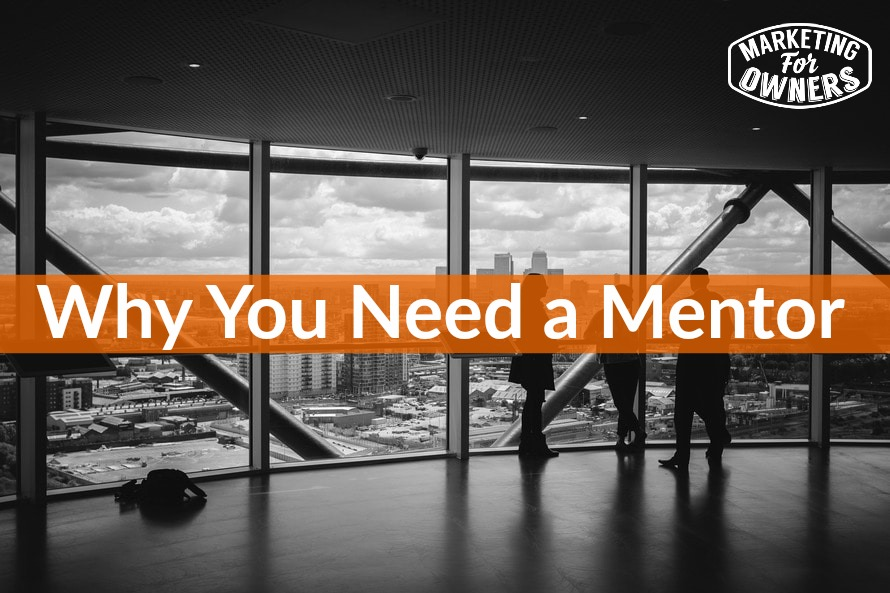 Why you need a mentor