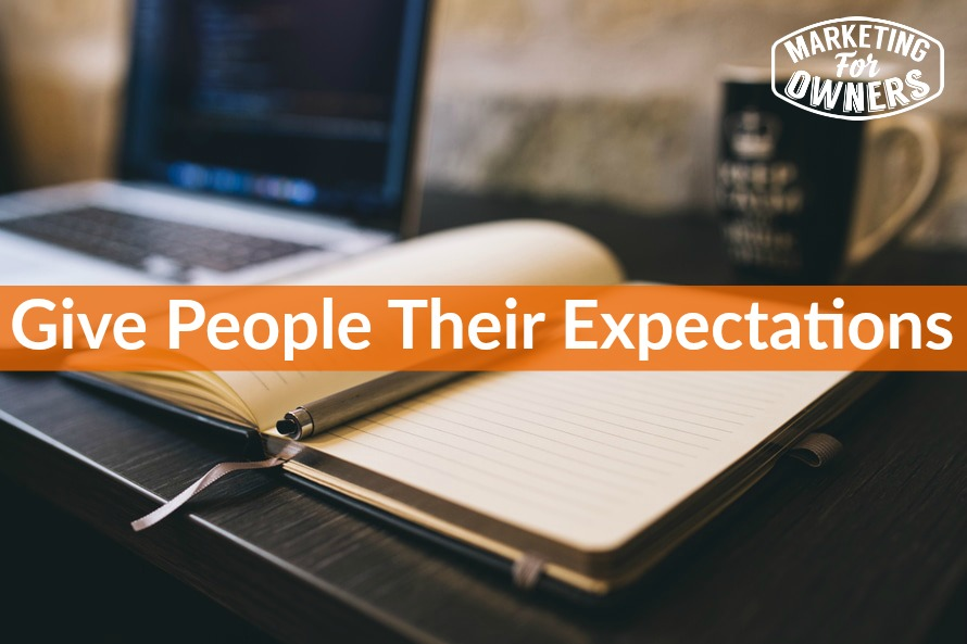 Give People Their Expectations
