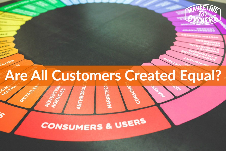 472 are all customers created equal