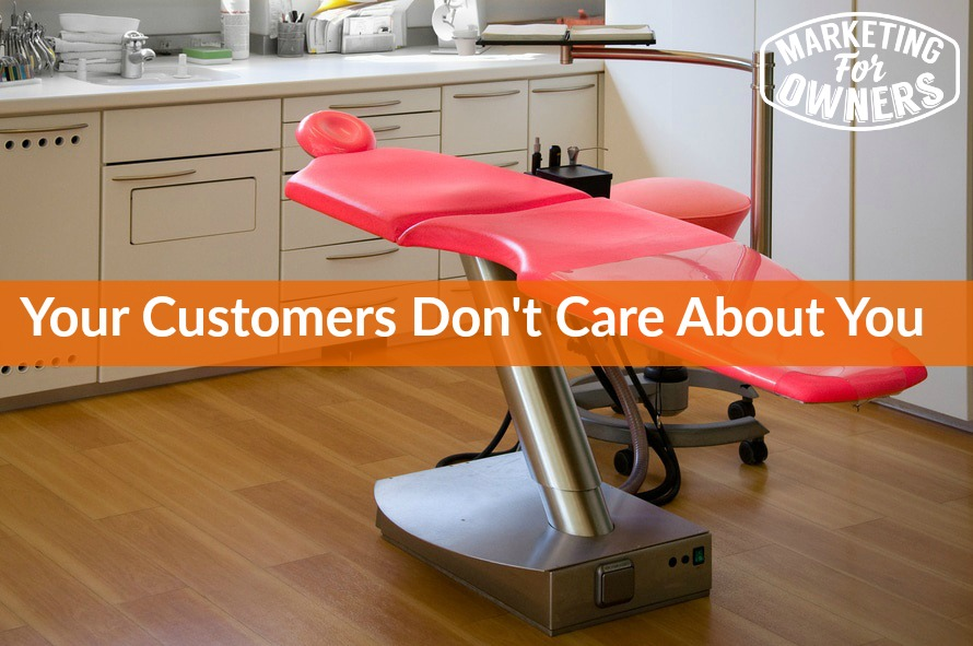customers dont care about you