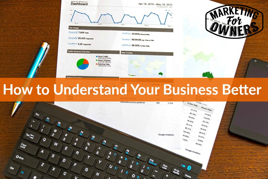 understand your business