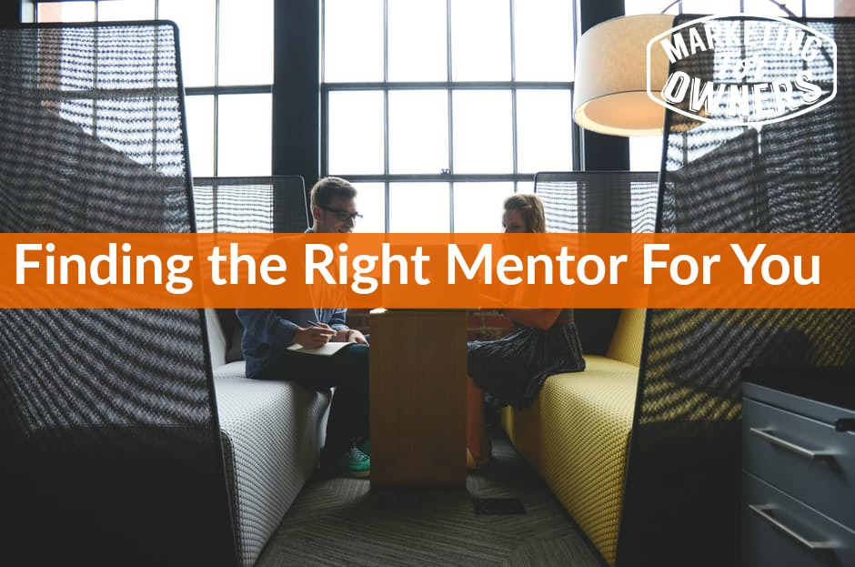 612 finding right mentor for you