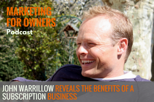 John Warrillow Reveals the Benefits of A Subscription Business #600