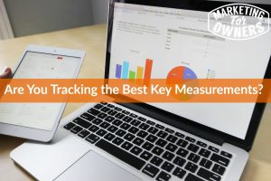 Are You Tracking the Best Key Measurements? #641
