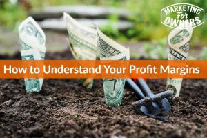 How to Understand Your Profit Margins #646