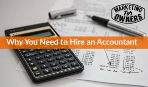 Why You Need to Hire an Accountant #647