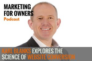 Karl Blanks Explores the Science of Website Conversion #643